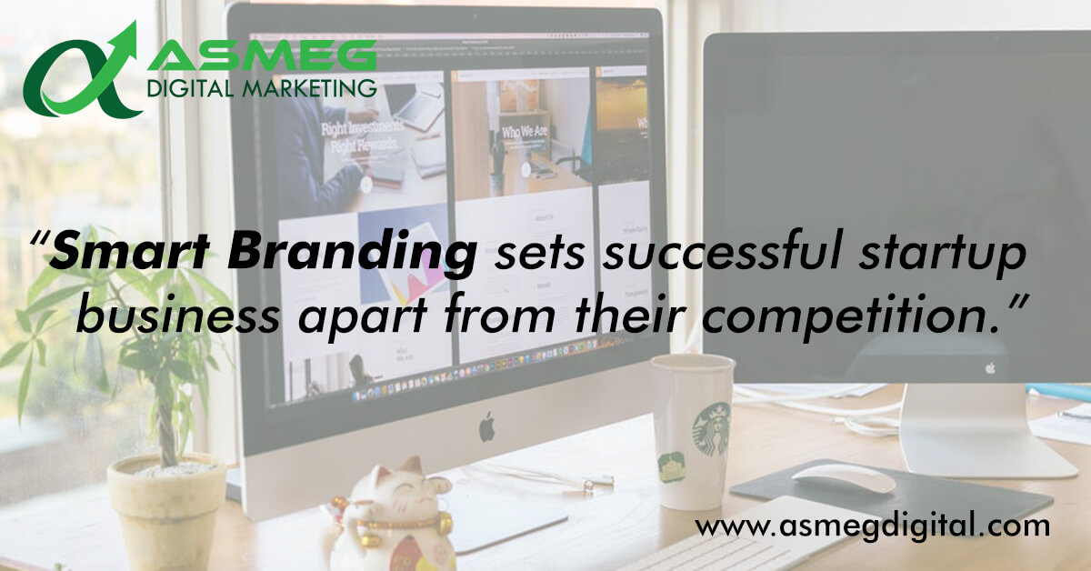 Smart Branding Strategies for Startup Business
